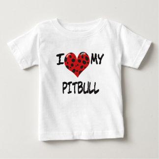 I love my Pitbull Baby T-Shirt
