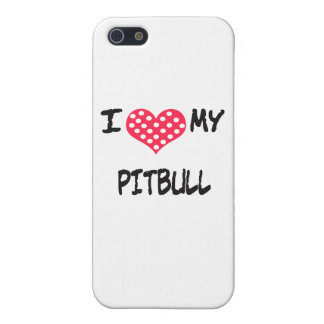 I love my Pitbull Cover For iPhone SE/5/5s