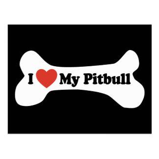 I Love My Pitbull - Dog Bone Post Card