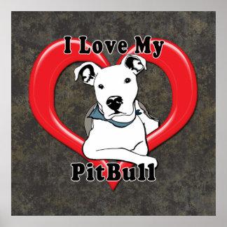 I Love My PitBull Logo Posters