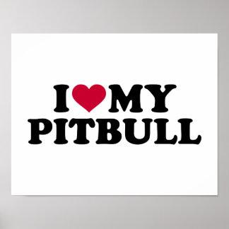 I love my Pitbull Poster