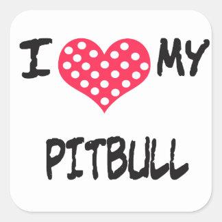 I love my Pitbull Square Sticker