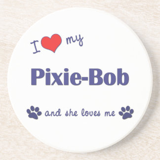 I Love My Pixie-Bob Female Cat Drink Coasters