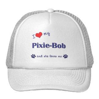 I Love My Pixie-Bob Female Cat Trucker Hats