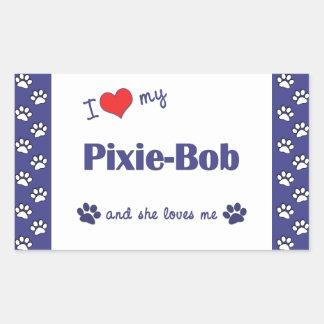 I Love My Pixie-Bob Female Cat Rectangle Stickers