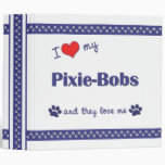 I Love My Pixie-Bobs (Multiple Cats) Binders