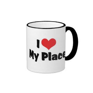 I Love My Place Coffee Mug
