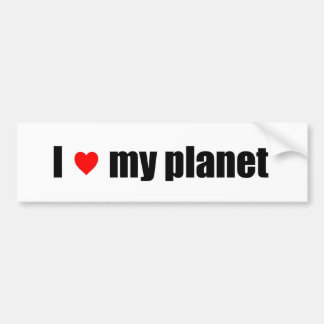 I Love My Planet Bumper Sticker