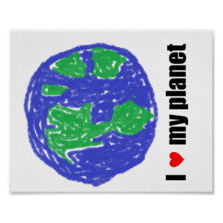 I Love My Planet Poster