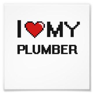 I love my Plumber Photo Print