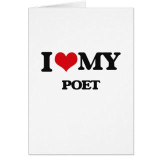 I love my Poet Greeting Card