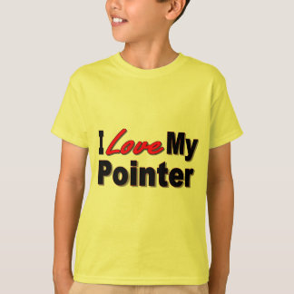 I Love My Pointer Dog Gifts and Apparel T-Shirt