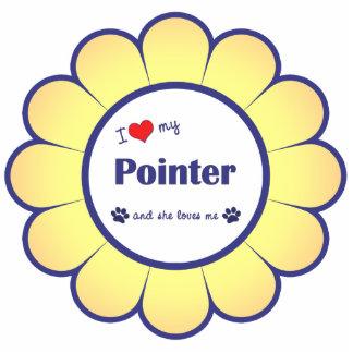 I Love My Pointer (Female Dog) Acrylic Cut Out