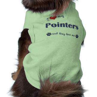 I Love My Pointers (Multiple Dogs) Pet Tee