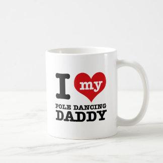 I love my Pole Dancer Daddy Classic White Coffee Mug