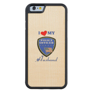 I Love My Police Husband Carved Maple iPhone 6 Bumper Case