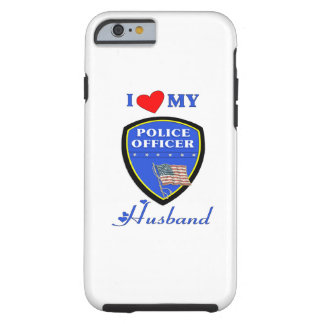I Love My Police Husband Tough iPhone 6 Case