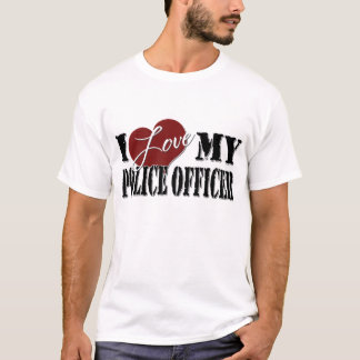 I love My  Police Offer T-Shirt