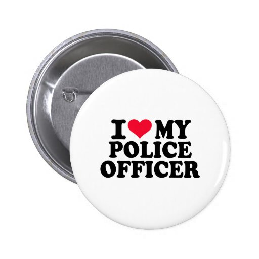 I love my Police Officer Buttons