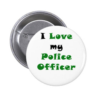 I Love my Police Officer Pinback Button