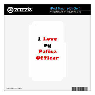 I Love my Police Officer Skin For iPod Touch 4G