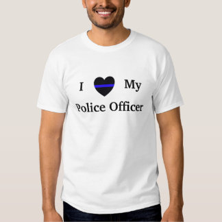 I Love My Police Officer T-shirt