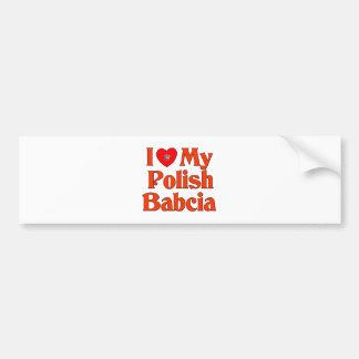 I Love My Polish Babcia (Grandmother) Bumper Sticker