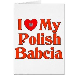 I Love My Polish Babcia (Grandmother) Card