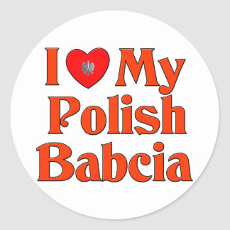 I Love My Polish Babcia (Grandmother) Classic Round Sticker