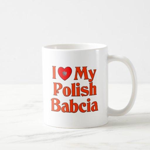 I Love My Polish Babcia (Grandmother) Coffee Mug