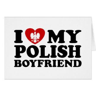 I Love My Polish Boyfriend Card