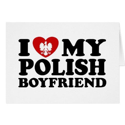 I Love My Polish Boyfriend Cards