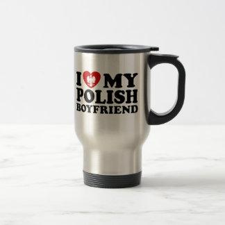 I Love My Polish Boyfriend 15 Oz Stainless Steel Travel Mug