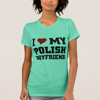 I love my polish Boyfriend T-Shirt