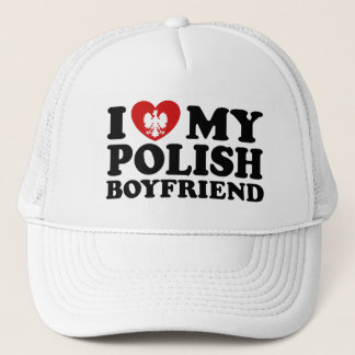 I Love My Polish Boyfriend Trucker Hat