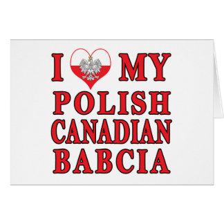 I Love My Polish Canadian Babcia Card