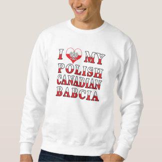 I Love My Polish Canadian Babcia Flag Sweatshirt
