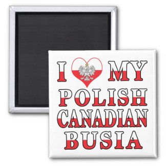 I Love My Polish Canadian Busia Flag 2 Inch Square Magnet