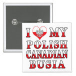 I Love My Polish Canadian Busia Flag Pin