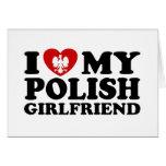I Love My Polish Girlfriend Cards
