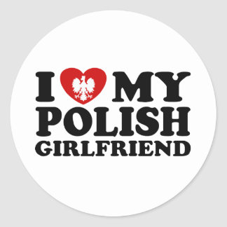 I Love My Polish Girlfriend Classic Round Sticker