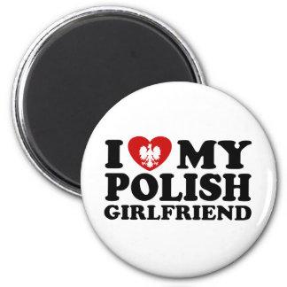 I Love My Polish Girlfriend Magnet