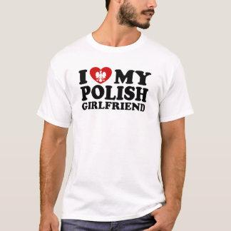 I Love My Polish Girlfriend T-Shirt