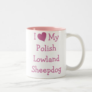 I Love My Polish Lowland Sheepdog Two-Tone Coffee Mug