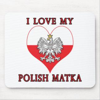 I Love My Polish Matka Mouse Pad