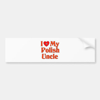I Love My Polish Uncle Car Bumper Sticker
