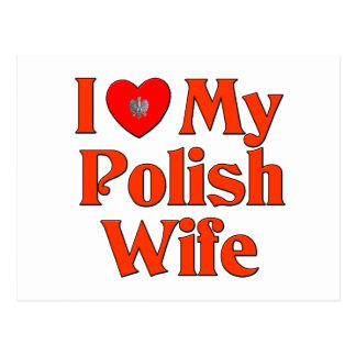 I Love My Polish Wife Post Cards