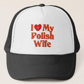 I Love My Polish Wife Trucker Hat