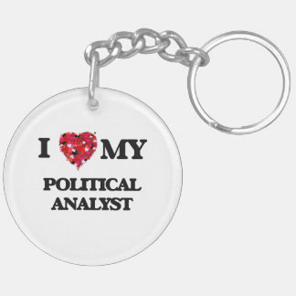 I love my Political Analyst Double-Sided Round Acrylic Keychain