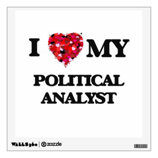I love my Political Analyst Wall Stickers